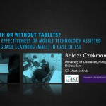With or Without Tablets? The Effectiveness of Mobile Technology Assisted Language learning (MALL) in Case of ESL