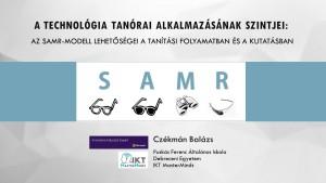 Czékmán Balázs: A technológia tanórai alkalmazásának szintjei: az SAMR-modell lehetőségei a tanítási folyamatban és a kutatásban