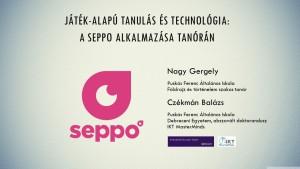 Nagy Gergely, Czékmán Balázs: Játék-alapú tanulás és technológia: A Seppo alkalmazása tanórán